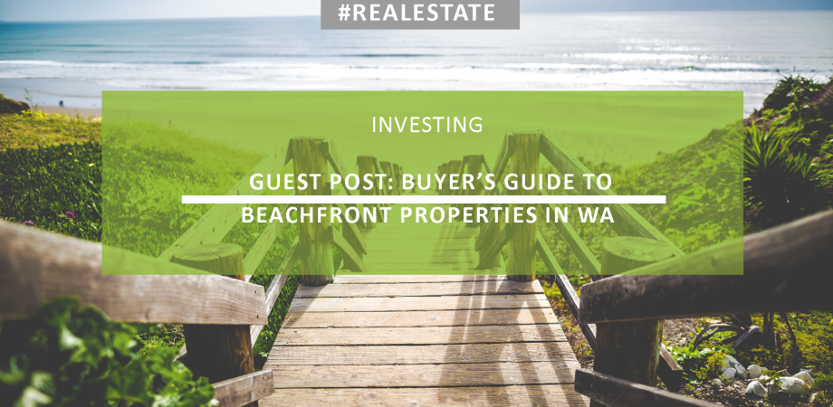 Buyers guide to beachfront properties in Western Australia