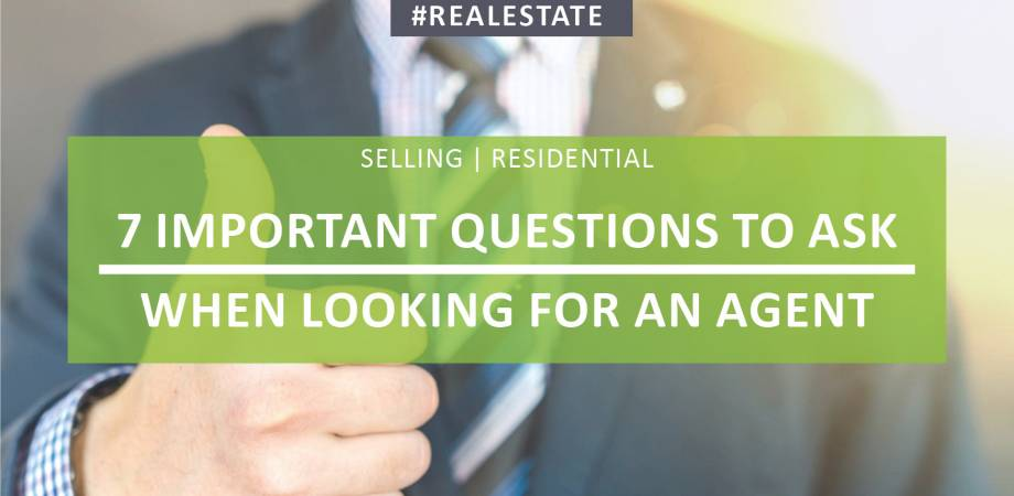 GUEST BLOG - 7 Important Questions to Ask When Looking For an Agent