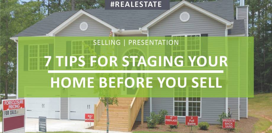 GUEST BLOG - 7 Tips for Staging Your Home Before You Sell