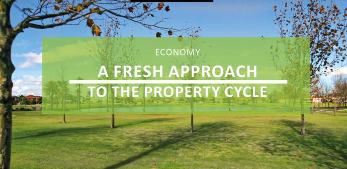 A Fresh Approach to the Property Cycle