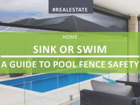 Sink or Swim - A Guide to Pool Fence Safety
