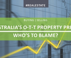 Australia's Over-The-Top Property Prices... Who's to Blame?
