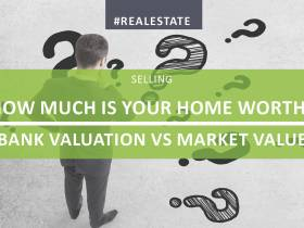 How Much Is Your Home Worth? Bank Valuation vs Market Value