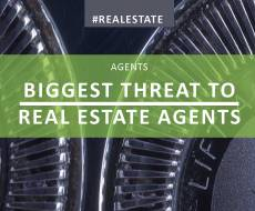 Biggest Threat to Real Estate Agents
