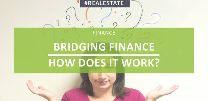 Bridging Finance – How Does It Work?