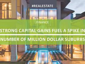 Strong Capital Gains Fuel A Spike In Number Of Million Dollar Suburbs