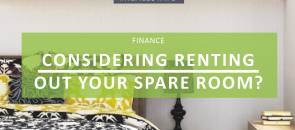 Considering Renting Out Your Spare Room?
