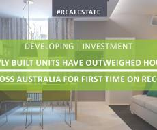 Newly Built Units Have Outweighed Houses Across Australia for the First Time on Record
