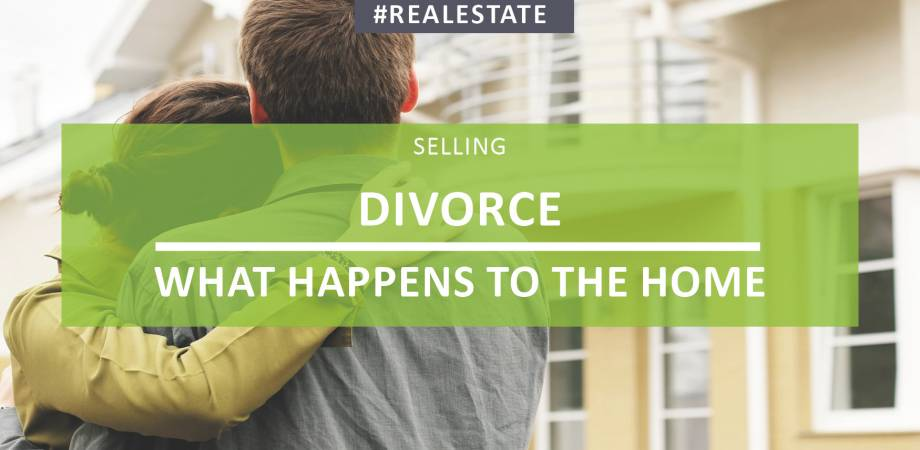 Divorce - What Happens To The Home?