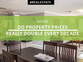 Seeing Double - Do property prices really double every decade?