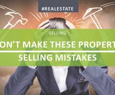 Don't Make These Property Selling Mistakes