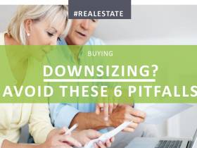 Downsizing? Avoid these 6 pitfalls