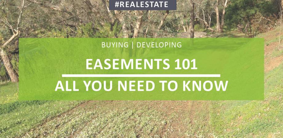 Easements 101 - All You Need To Know