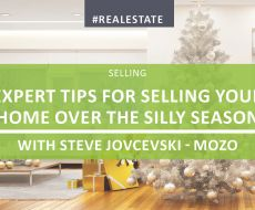 Expert Tips For Selling Your Home Over The Silly Season
