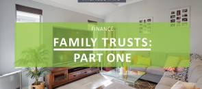 Family Trusts - How Do They Work?