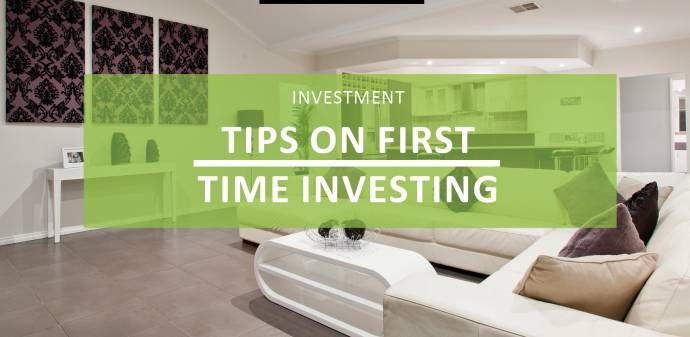First Time Investors - Here are our tips!