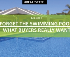 Forget the pool! What Buyers Really Want