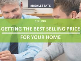 Getting The Best Selling Price For Your Home