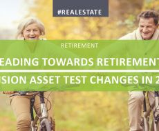 Heading Towards Retirement? Pension Asset Test Changes in 2017
