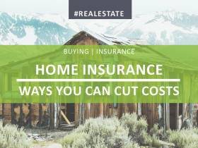 Home Insurance - Ways You Can Cut Costs