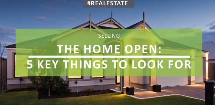 The home open: 5 key things to look for