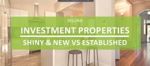 Investment Properties - New vs Established