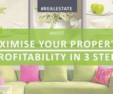 Maximise your property's profitability in 3 steps
