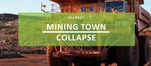 Mining town collapse not reflective of broader market