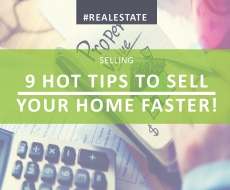 9 Hot Tips to Sell Your Home Faster
