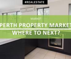 Perth Property Market – Where to Next?