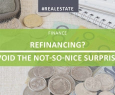 Refinancing? Avoid The Not-So-Nice Surprises