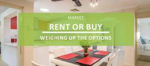 Rent vs Buy – Weighing Up the Options