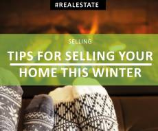 Brrr... Tips for Selling Your Home This Winter