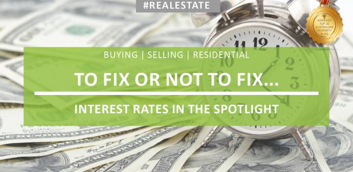 To Fix Your Interest Rate or Not to Fix