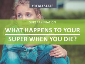 What Happens To Your Super When You Die?