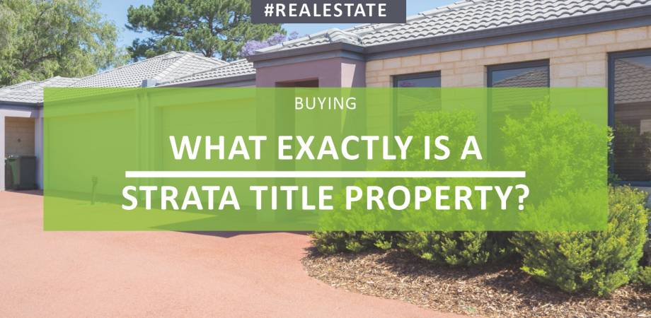 What Exactly Is A Strata Title Property?
