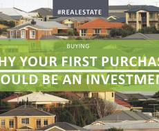 Bucking the Trend - Why Your First Purchase Should be an Investment Property