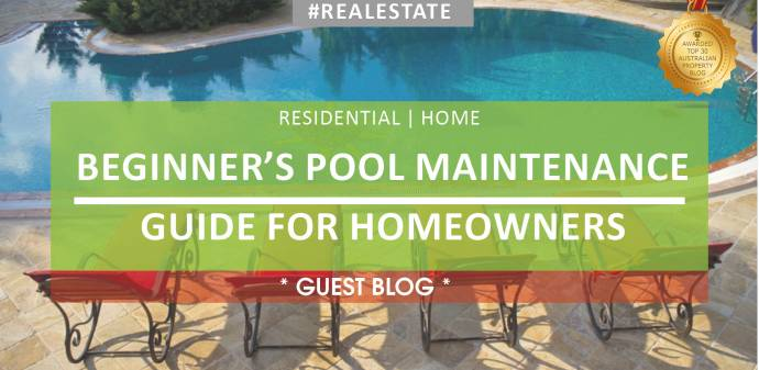 GUEST BLOG: Beginner's Pool Maintenance Guide for Homeowners