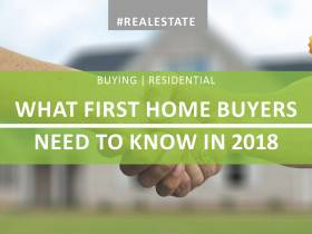 GUEST BLOG: What First Home Buyers Need to Consider in 2018