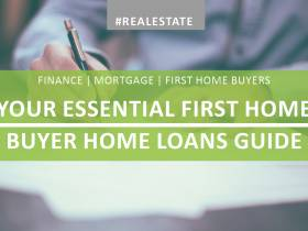 Your Essential First Home Buyer Home Loans Guide