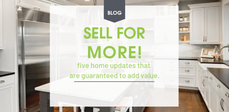 Sell Your Home for More with these FIVE Updates
