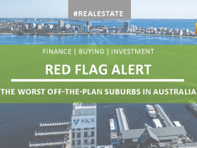 Red flag alert - the worst off-the-plan suburbs in Australia
