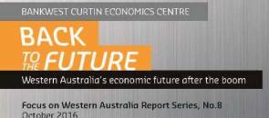 Back to the future: Western Australia's economic future after the boom