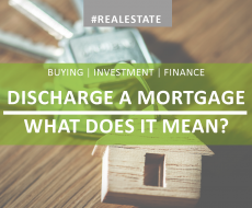 What does it mean to discharge a mortgage?
