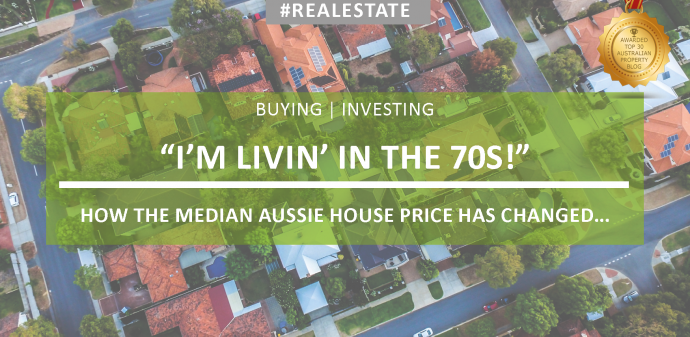 I'm livin' in the 70s - how the median Australian house price has changed.