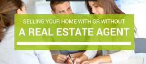 Selling Your Home: With Or Without A Real Estate Agent