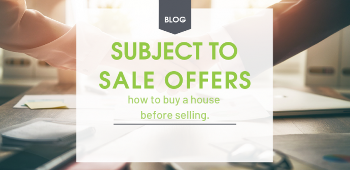 Subject to Sale: How to Buy a House Before Selling