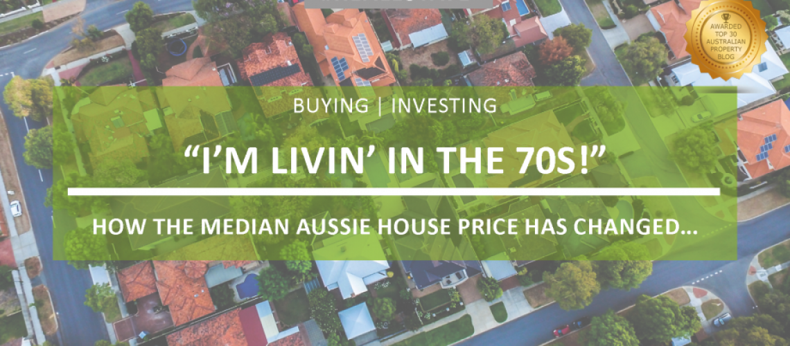 Im livin in the 70s how the median price has changed